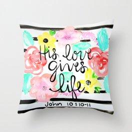 His Love Throw Pillow