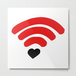 i love you more than free wifi! Metal Print