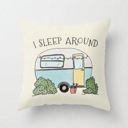 I Sleep Around Funny Camping Humor Art Throw Pillow