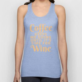 Coffee Keeps Me Going Until It's Time For Wine (Crimson) Unisex Tank Top