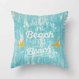 Happy Beach Life- Saying on aqua wood Throw Pillow