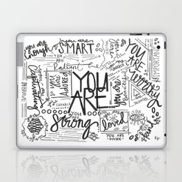 You Are * Laptop & iPad Skin