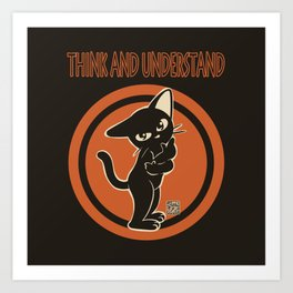 Think and understand Art Print