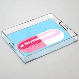 Chill Pill Acrylic Tray