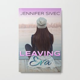 Leaving Eva (by Kate Strawbridge) Metal Print