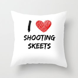 I Love Shooting Skeets Throw Pillow