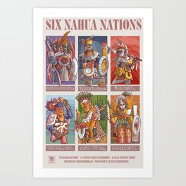 Six Nahua Nations Art Print