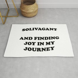 Solivagant And Finding Joy In My Journey Rug
