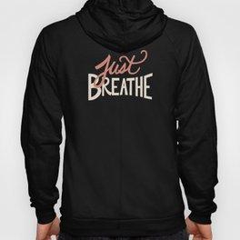 Just Breathe Hand Lettering - Peach Hoody