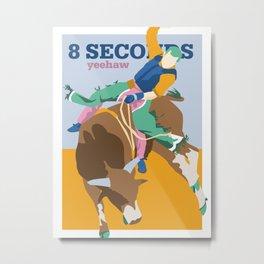 8 SECONDS Metal Print