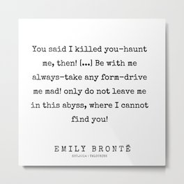 45  | 200211 | Emily Bronte Quotes | Metal Print