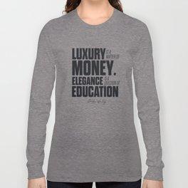 Sacha Guitry, inspirational quote, classy gentleman luxury & money, elegance & education, politeness Long Sleeve T-shirt