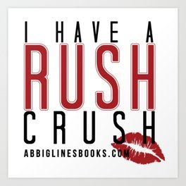 Rush Crush Art Print