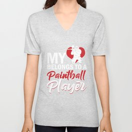 My Heart Belong To A Paintball Player Marker Gift Unisex V-Neck