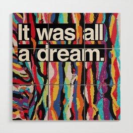 """It Was All A Dream"" Biggie Smalls Inspired Hip Hop Design Wood Wall Art"