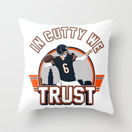 "The Victrs ""In Cutty We Trust"" Throw Pillow"