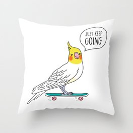 Skater Cockatiel - Just Keep Going Throw Pillow