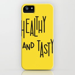 Healthy and tasty iPhone Case