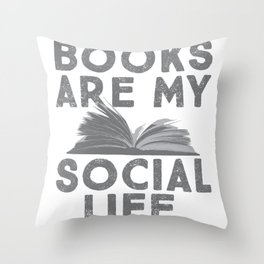 Books Are My Social Life Cute Book Worm print Throw Pillow