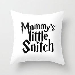 Mommys Little Snitch Throw Pillow