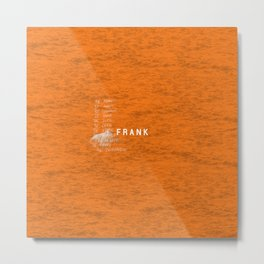 Frank Artwork Metal Print