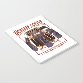Worship Coffee Notebook