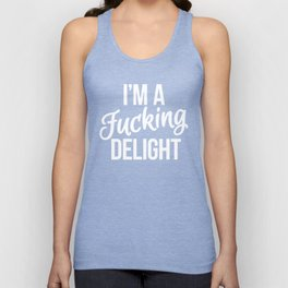 I'm a Fucking Delight (Black) Unisex Tank Top