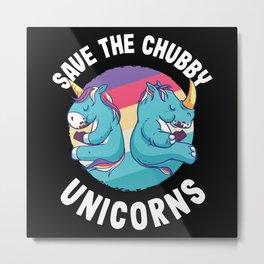Save Chubby Unicorns Funny Rhino Gift Metal Print