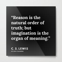 107   | 191121 | C. S. Lewis Quotes Metal Print