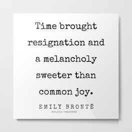 24    | 200211 | Emily Bronte Quotes | Metal Print