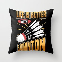 Funny Badminton Shuttlecock Hobby Saying Gift Throw Pillow