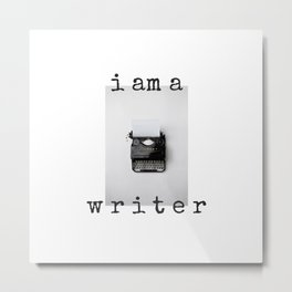 I am a Writer  Theme Metal Print