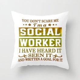 I'm a SOCIAL WORKER Throw Pillow