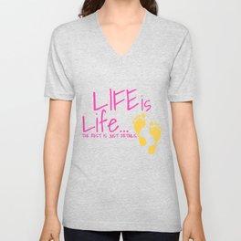 Womens Pro Life Gift Print Anti Abortion Life Is Life Tee Unisex V-Neck
