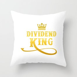 Dividend King  Investor Capitalism Gift Throw Pillow