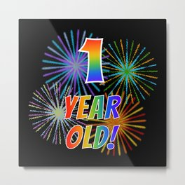 """1st Birthday Themed """"1 YEAR OLD!"""" w/ Rainbow Spectrum Colors + Vibrant Fireworks Inspired Pattern Metal Print"""