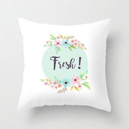 FRESH ! flower Throw Pillow