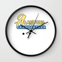 Relatives Family Kinship Ancestry Household Love Bloodline Ancestry Awesome Grandfather Gift Wall Clock