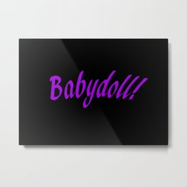 Babydoll Metal Print