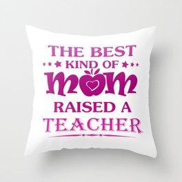 TEACHER'S MOM Throw Pillow