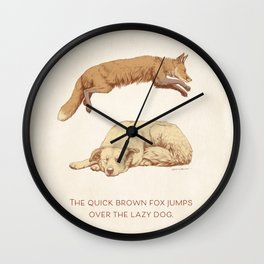 The quick brown fox jumps over the lazy dog Wall Clock