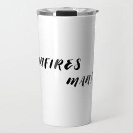 infires man! Travel Mug