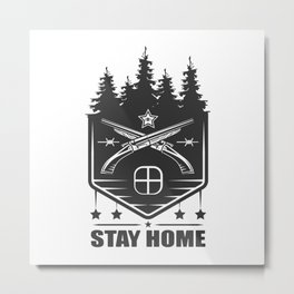 Stay home stay safe vintage monochrome style Metal Print