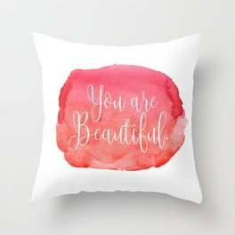 You are Beautiful - red Throw Pillow