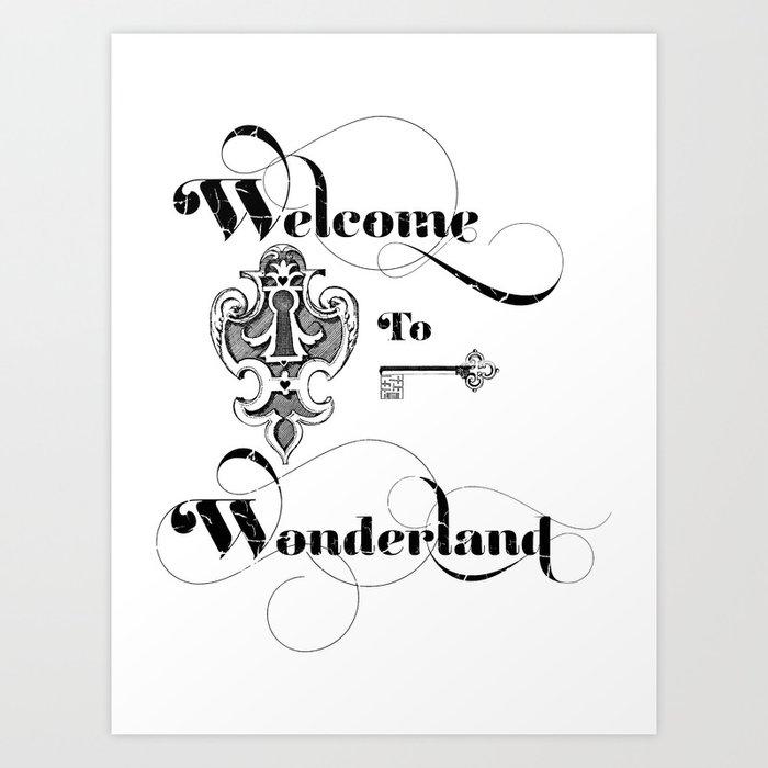 Alice In Wonderland Welcome To Wonderland Art Print By Digitalthings20 Society6