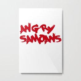Angry Samoans Metal Print