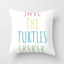 Sk Sk Sk and I oop Meme Save the Turtle Throw Pillow