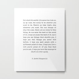 F Scott Fitzgerald Quote - For What It's Worth - Minimal, Black and White, Typewriter - Inspiring Metal Print