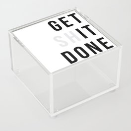 Get Sh(it) Done // Get Shit Done Acrylic Box
