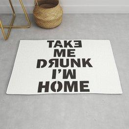 Take me home, I'm Drunk Rug